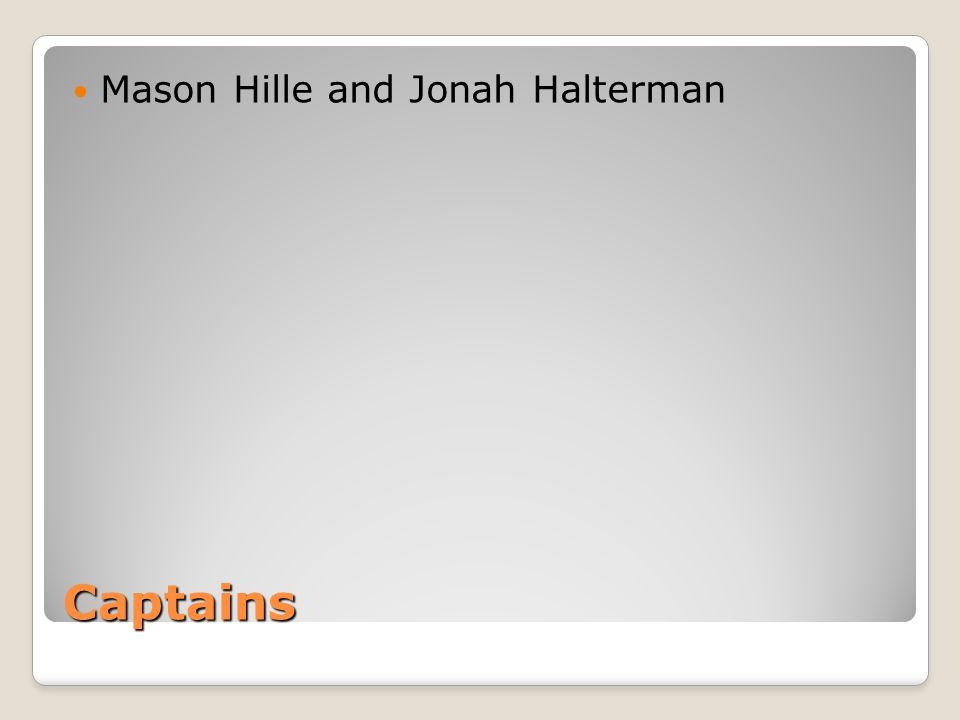 Captains Mason Hille and Jonah Halterman