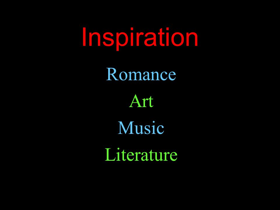 Inspiration Romance Art Music Literature