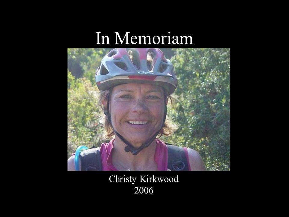 In Memoriam Christy Kirkwood 2006