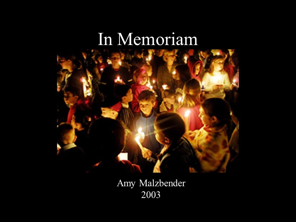 In Memoriam Amy Malzbender 2003