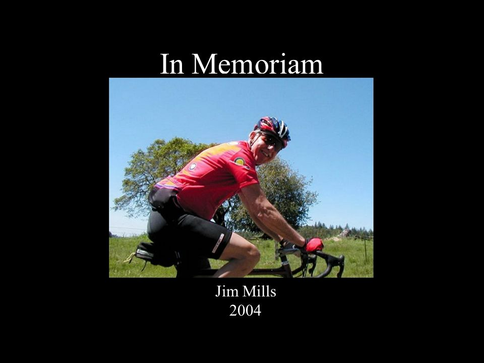 In Memoriam Jim Mills 2004