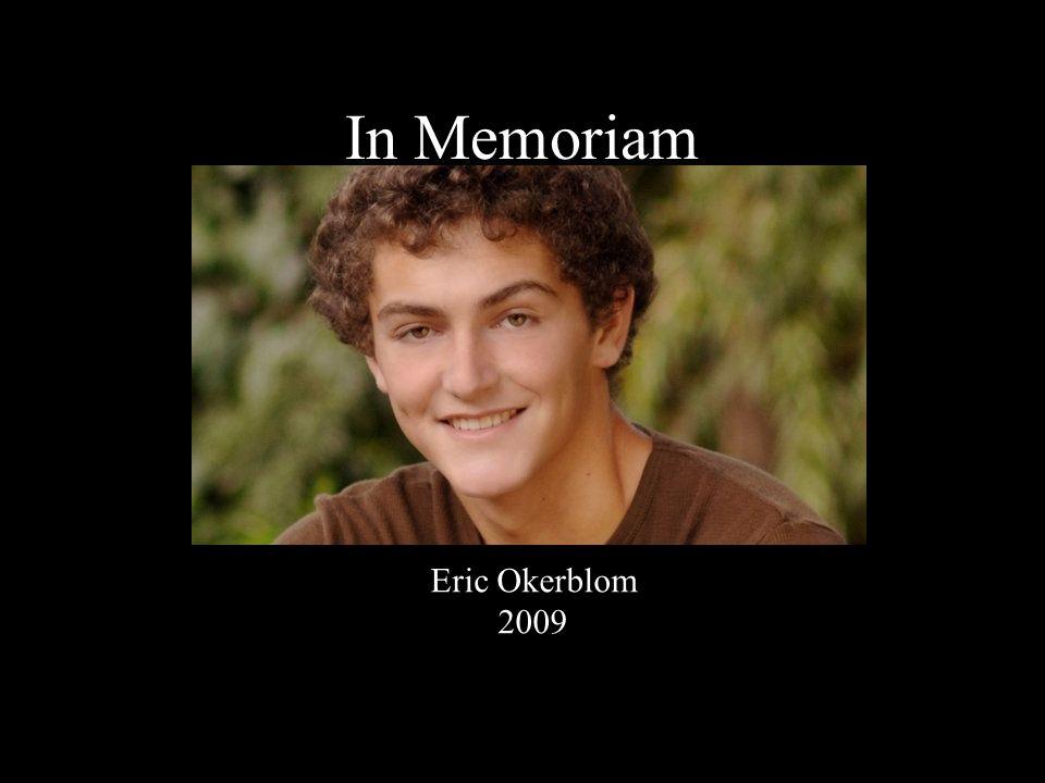 In Memoriam Eric Okerblom 2009
