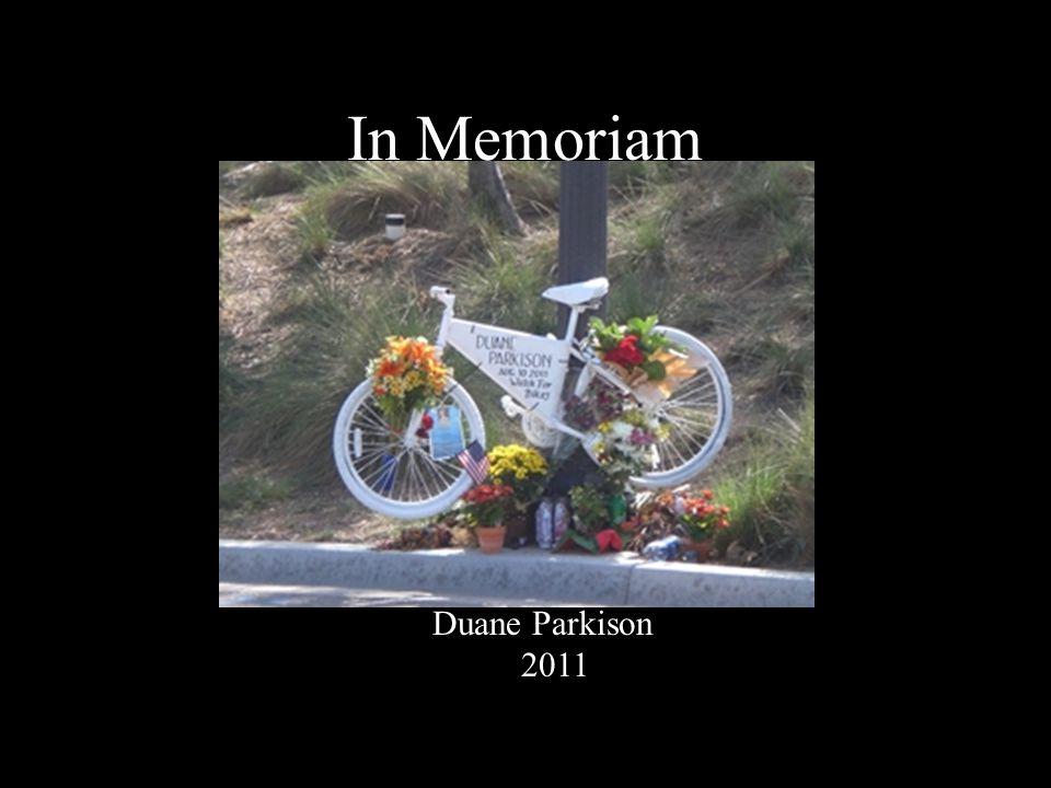 In Memoriam Duane Parkison 2011