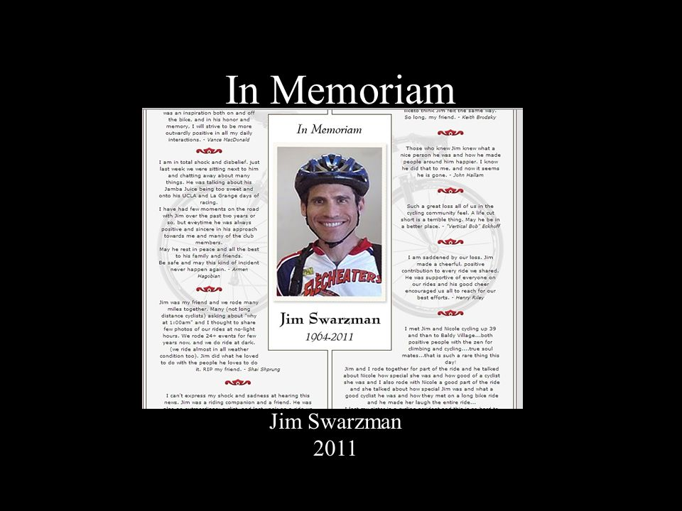 In Memoriam Jim Swarzman 2011