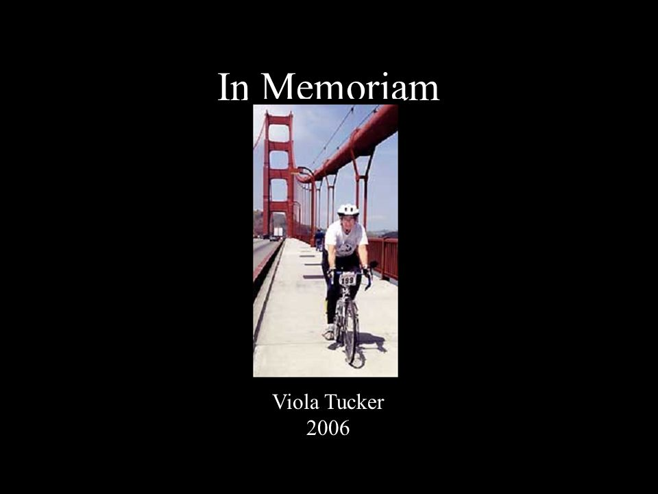 In Memoriam Viola Tucker 2006
