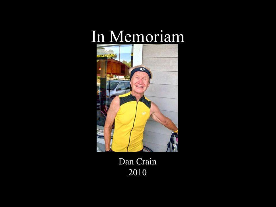 In Memoriam Dan Crain 2010
