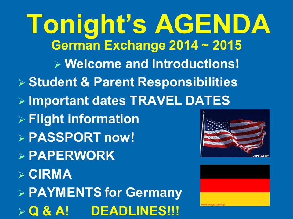 Congrats & Welcome.All STUDENTS who are going to Germany, come on down.