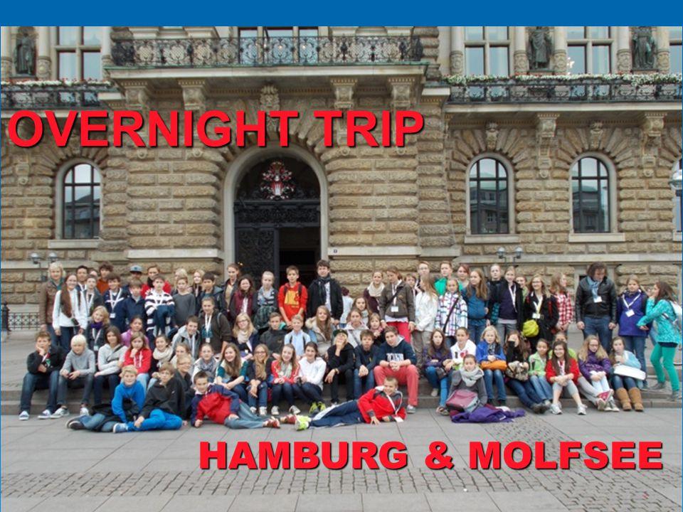 18 OVERNIGHT TRIP HAMBURG & MOLFSEE