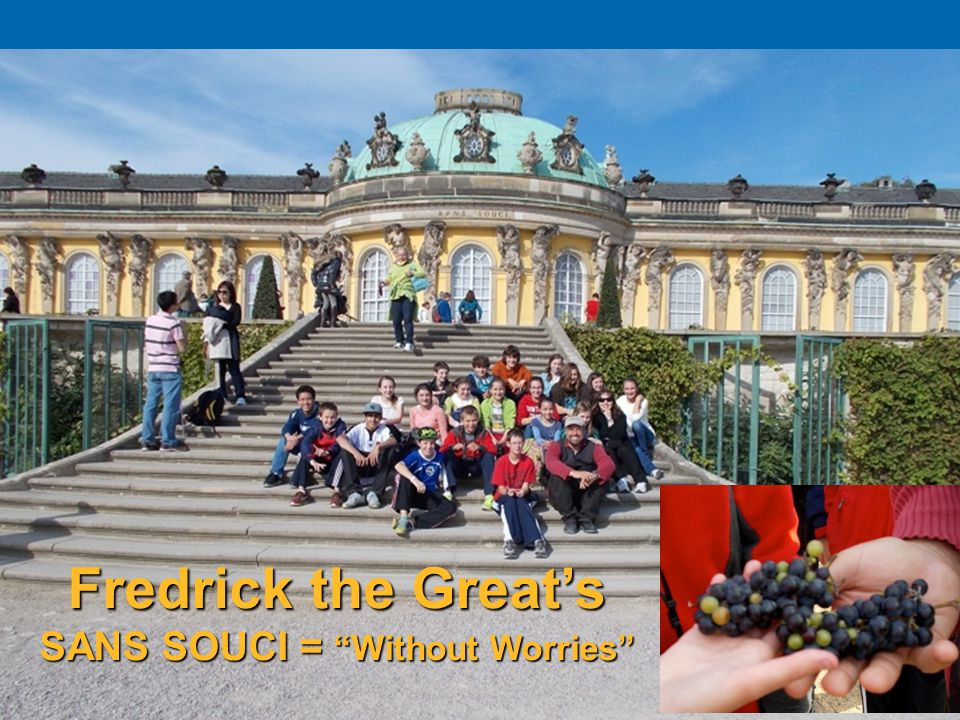 2323 Fredrick the Great's SANS SOUCI = Without Worries
