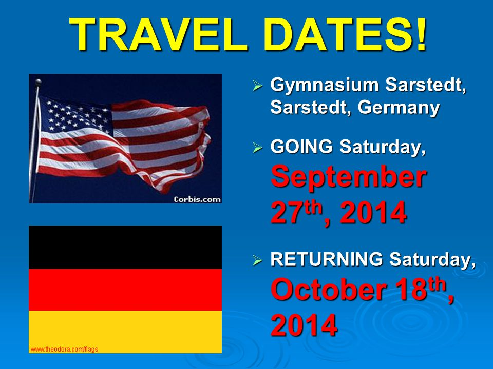 TRAVEL DATES.