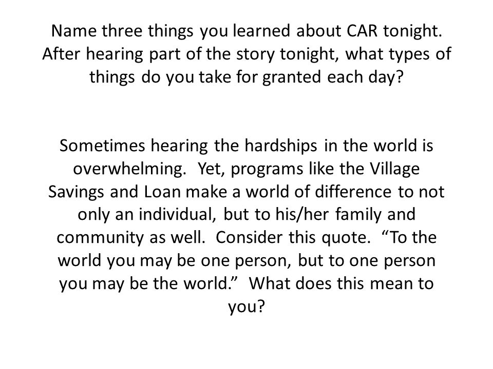 Name three things you learned about CAR tonight.