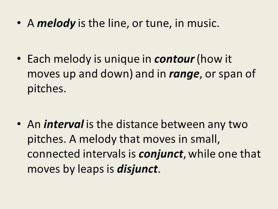 Range: distance between highest and lowest note.