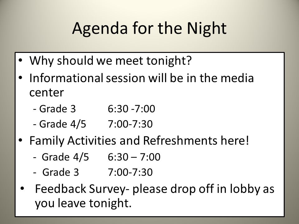 Agenda for the Night Why should we meet tonight.