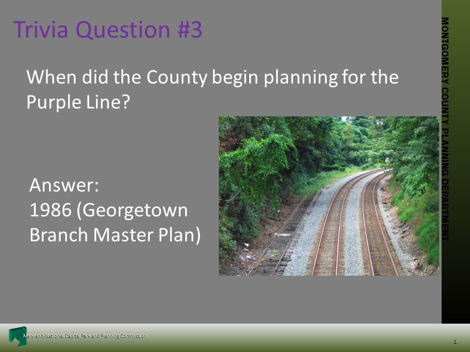 MONTGOMERY COUNTY PLANNING DEPARTMENT Maryland-National Capital Park and Planning Commission MONTGOMERY COUNTY PLANNING DEPARTMENT Maryland-National C