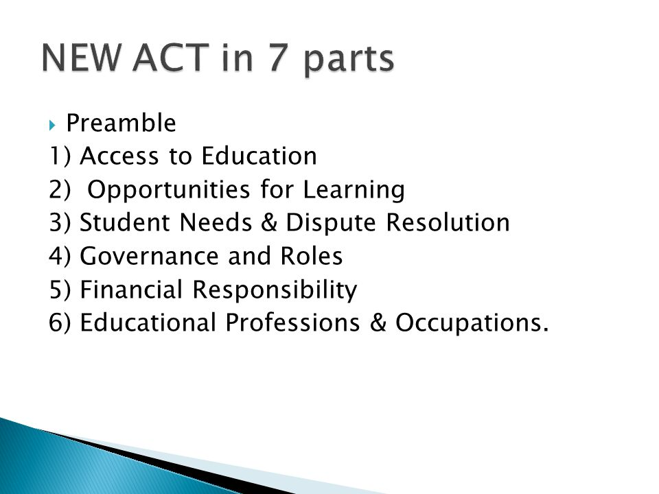  Preamble 1) Access to Education 2) Opportunities for Learning 3) Student Needs & Dispute Resolution 4) Governance and Roles 5) Financial Responsibility 6) Educational Professions & Occupations.