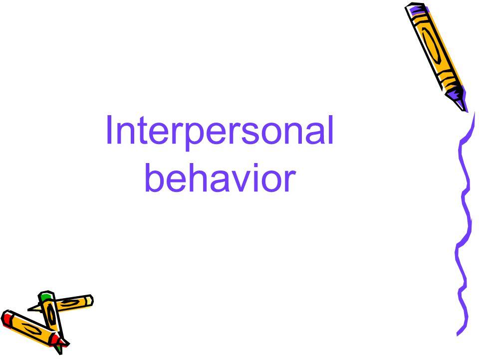 Interpersonal behavior