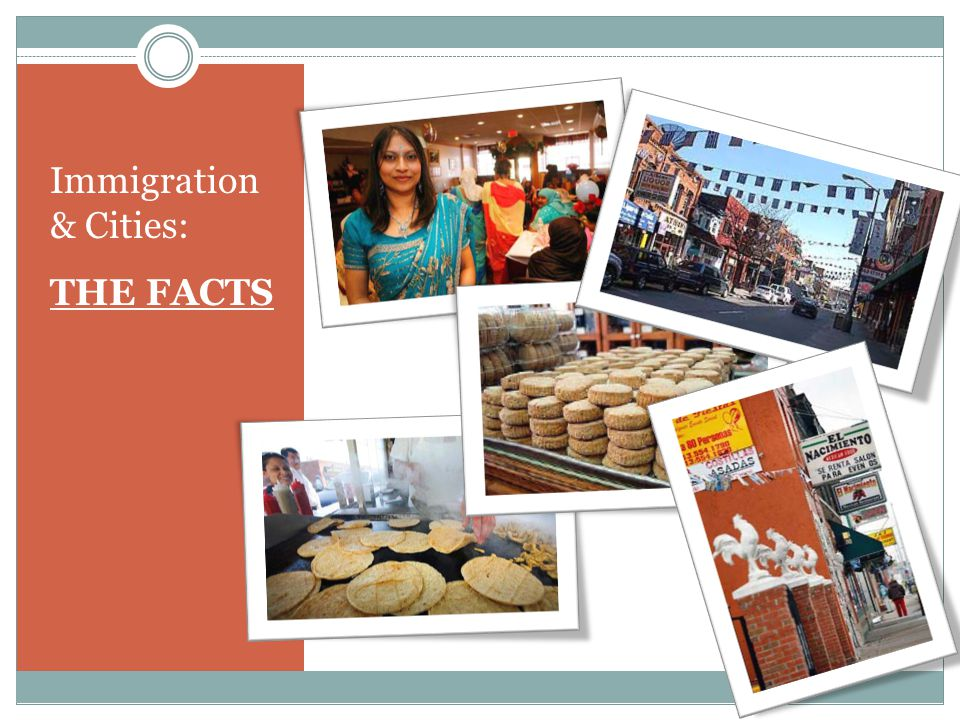 Immigration & Cities: THE FACTS