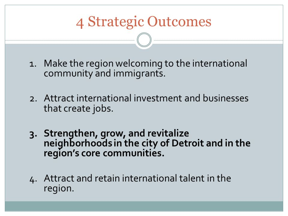 1.Make the region welcoming to the international community and immigrants.