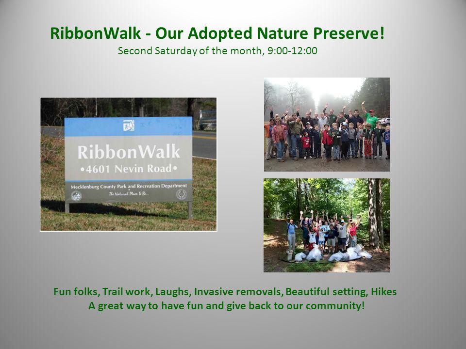RibbonWalk - Our Adopted Nature Preserve.
