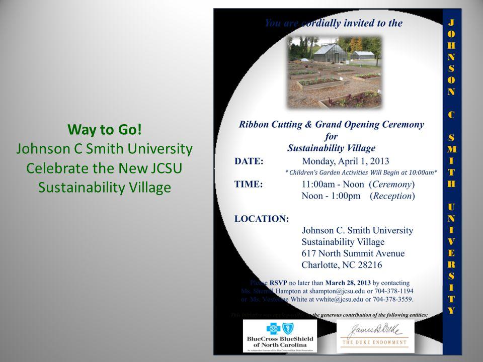 Way to Go! Johnson C Smith University Celebrate the New JCSU Sustainability Village