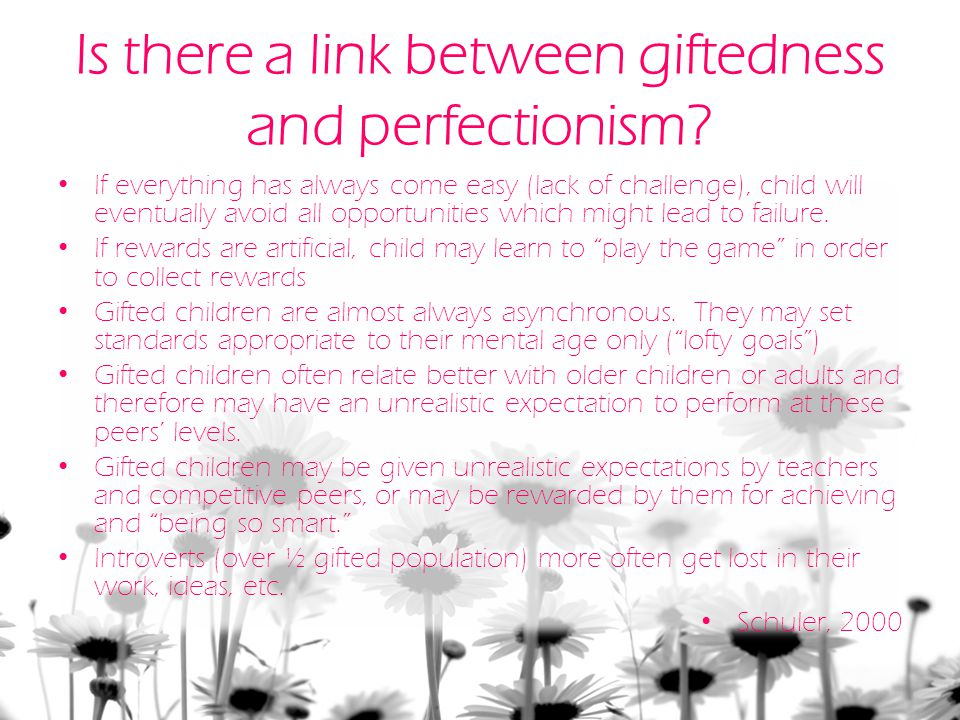 Is there a link between giftedness and perfectionism.