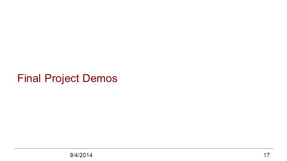 Final Project Demos 9/4/201417