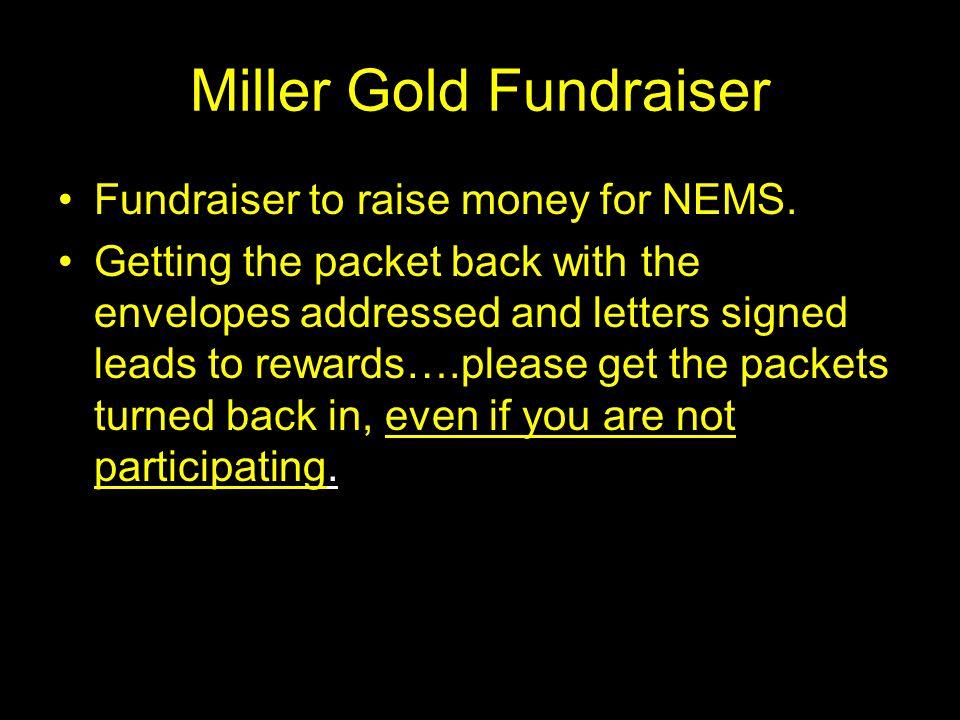 Miller Gold Fundraiser Fundraiser to raise money for NEMS.