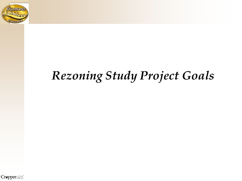 Rezoning Study Project Goals