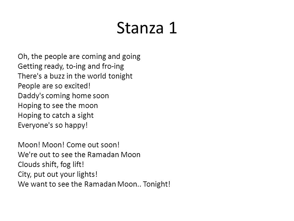 Stanza 1 Oh, the people are coming and going Getting ready, to-ing and fro-ing There s a buzz in the world tonight People are so excited.