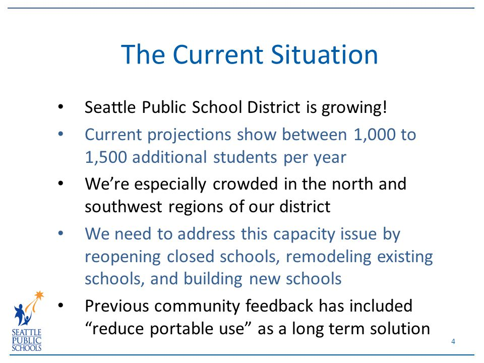 Seattle Public School District is growing.