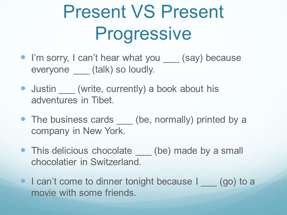 Present VS Present Progressive I'm sorry, I can't hear what you ___ (say) because everyone ___ (talk) so loudly.