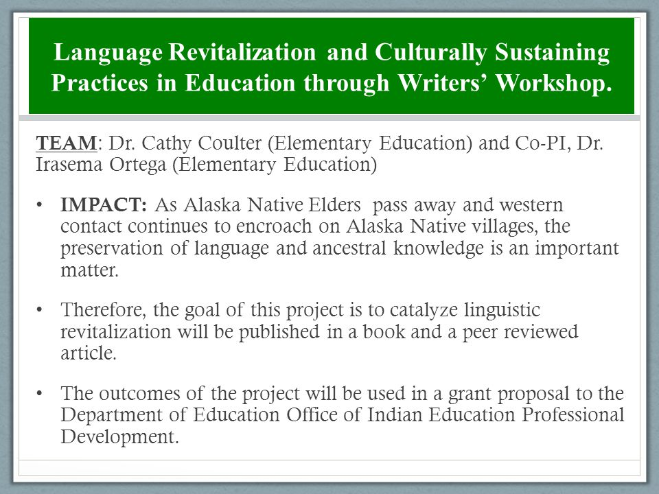 Language Revitalization and Culturally Sustaining Practices in Education through Writers' Workshop.