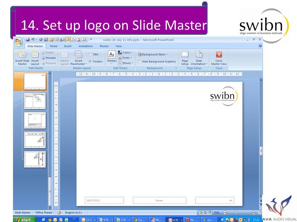 14. Set up logo on Slide Master