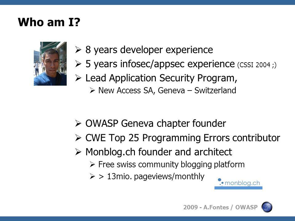 2009 - A.Fontes / OWASP Who am I.