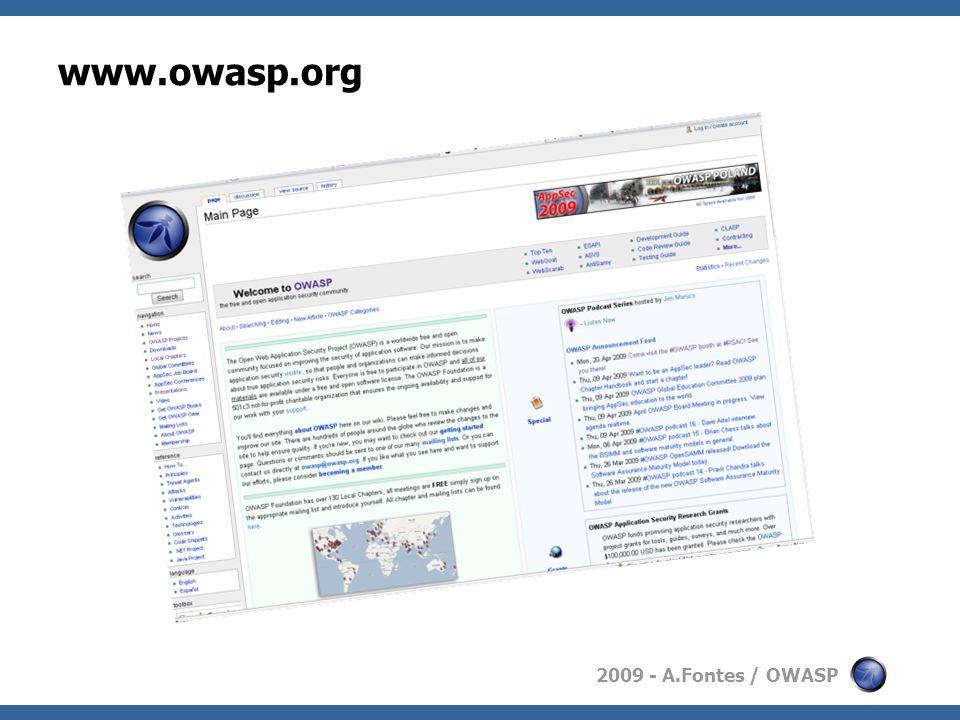 2009 - A.Fontes / OWASP www.owasp.org