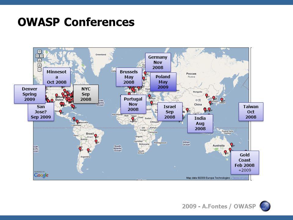 2009 - A.Fontes / OWASP OWASP Conferences NYC Sep 2008 NYC Sep 2008 San Jose.