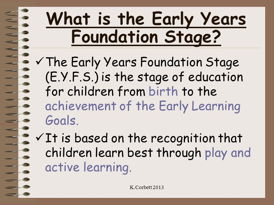 What is the Early Years Foundation Stage.