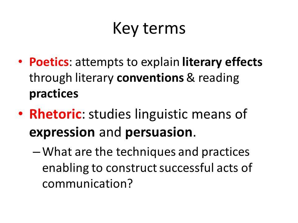 Aristotle Separated poetics form rhetoric P: the art of imitation and representation, R: the art of persuasion.