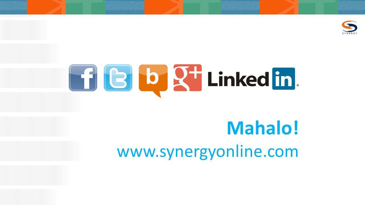 Mahalo! www.synergyonline.com