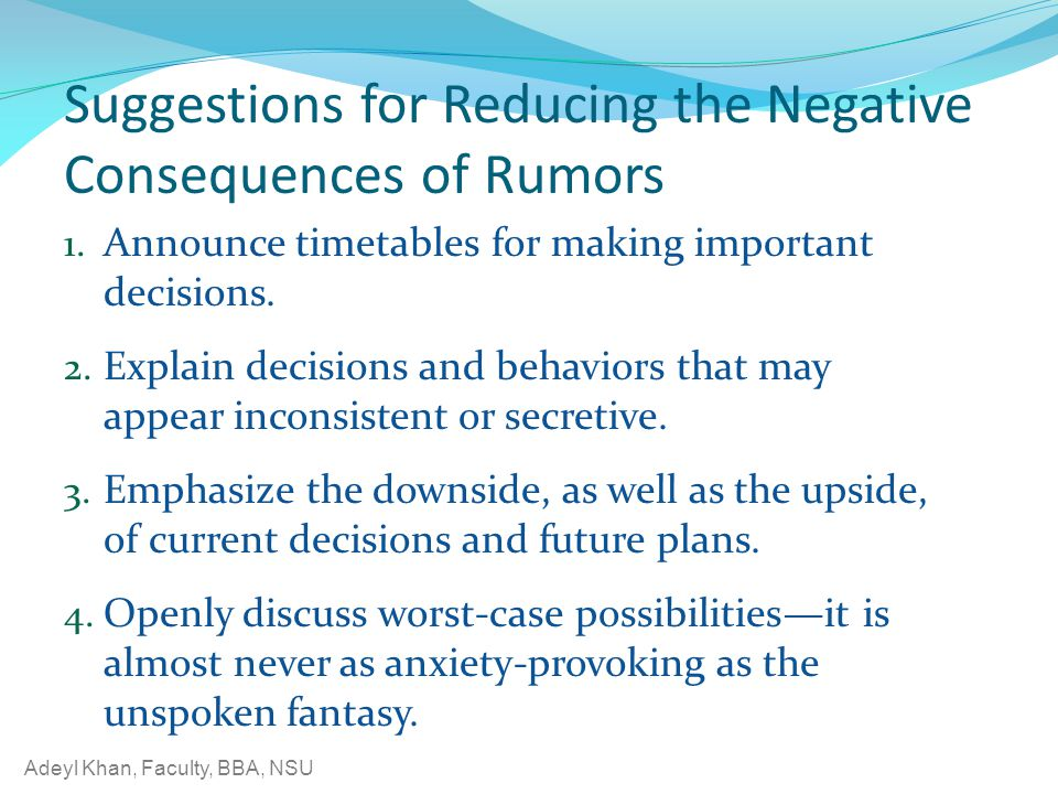 Adeyl Khan, Faculty, BBA, NSU Suggestions for Reducing the Negative Consequences of Rumors 1.