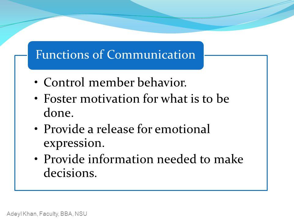 Adeyl Khan, Faculty, BBA, NSU Control member behavior.