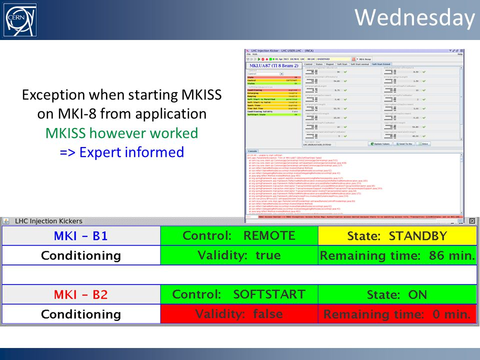 Wednesday Exception when starting MKISS on MKI-8 from application MKISS however worked => Expert informed