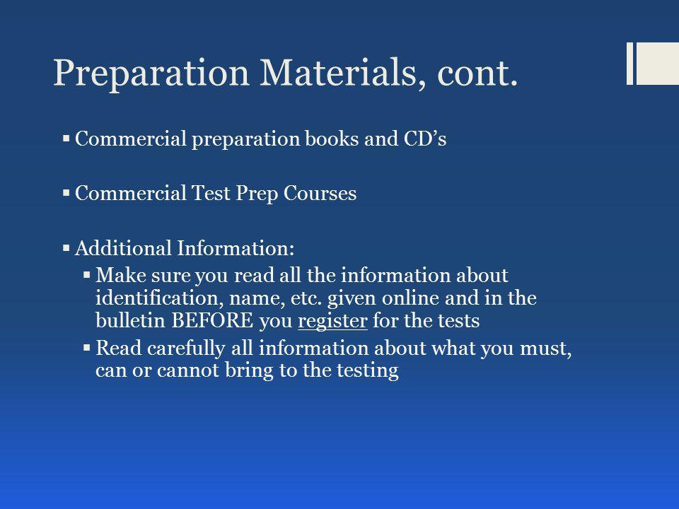 Preparation Materials, cont.