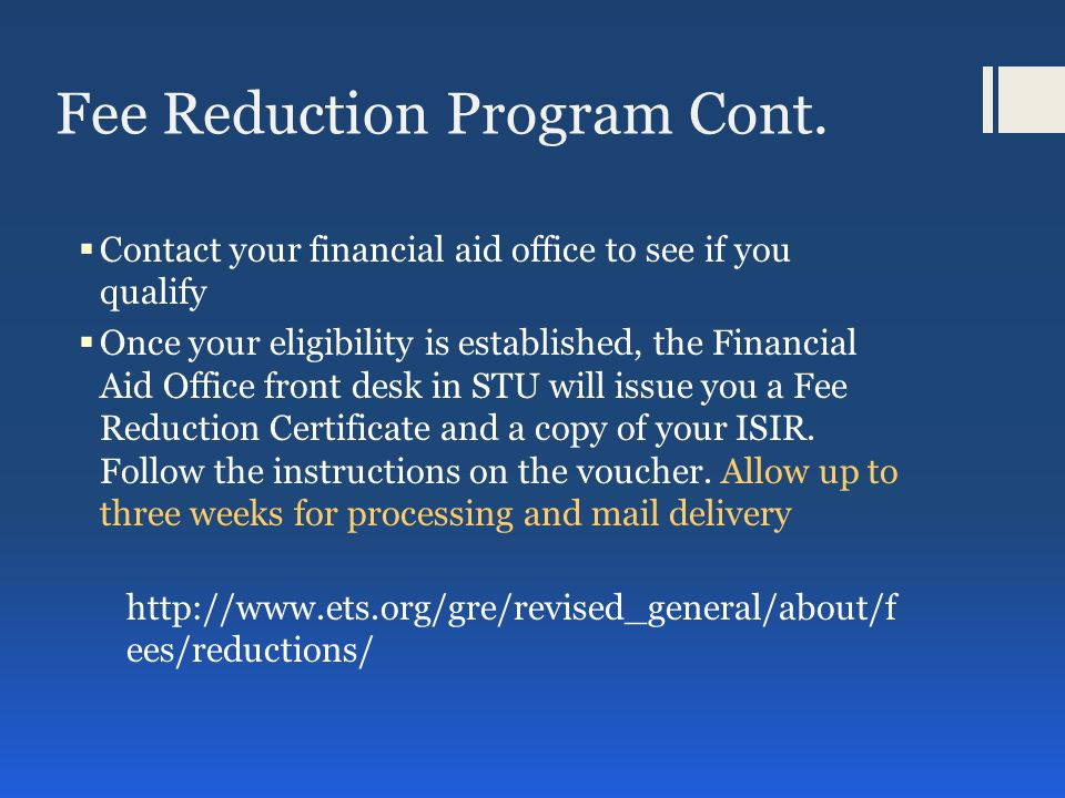 Fee Reduction Program Cont.