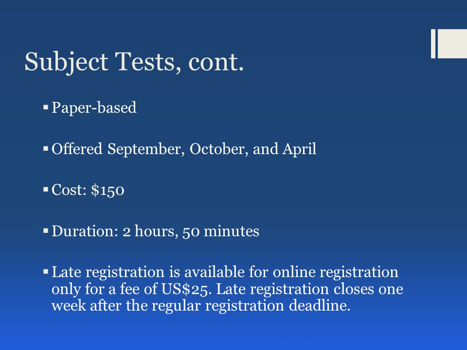 Subject Tests, cont.