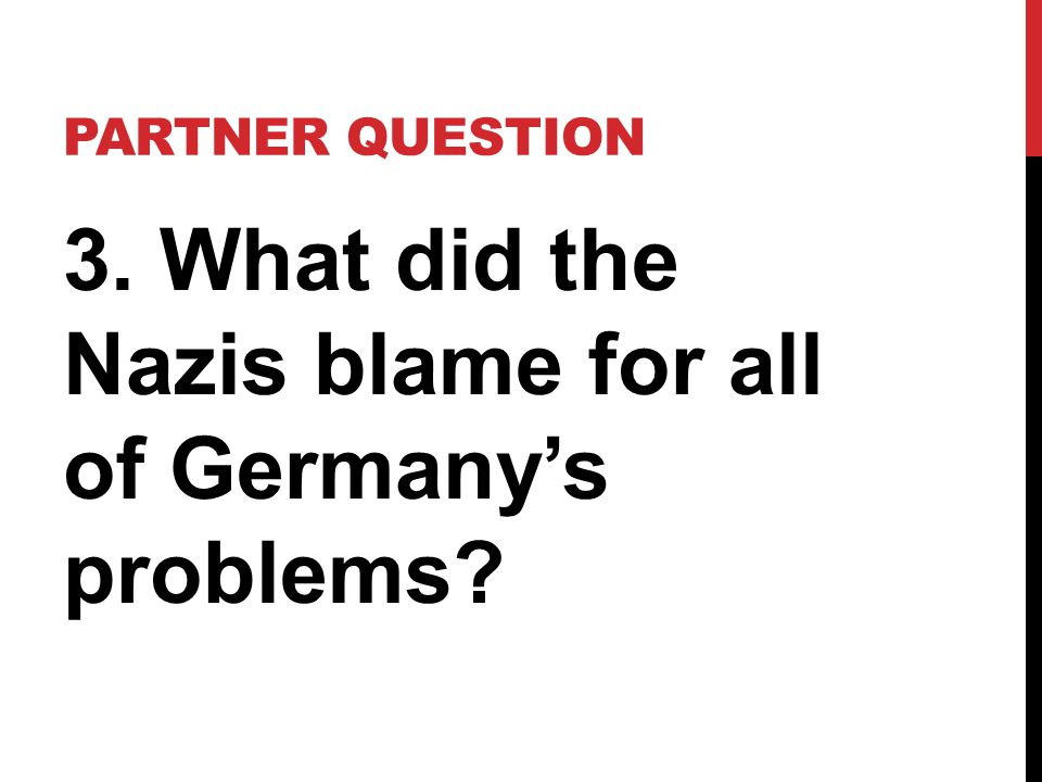 GERMANY The leader of the Nazis was an Austrian named Adolf Hitler.