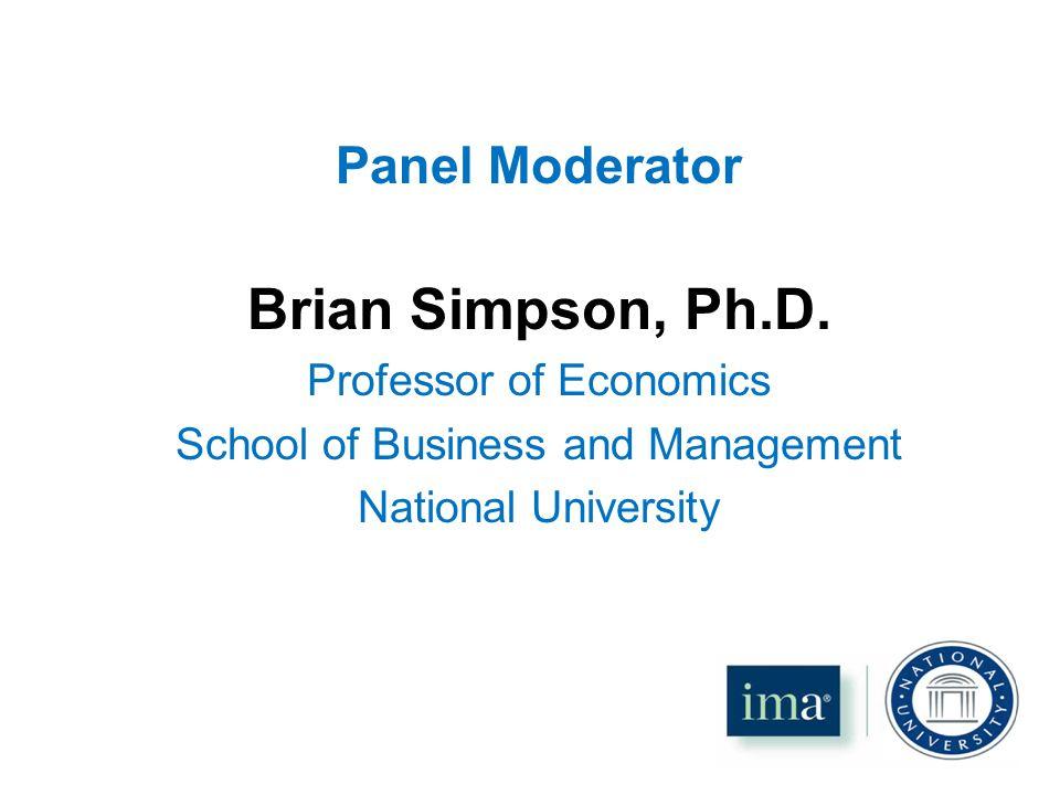 Panel Moderator Brian Simpson, Ph.D.