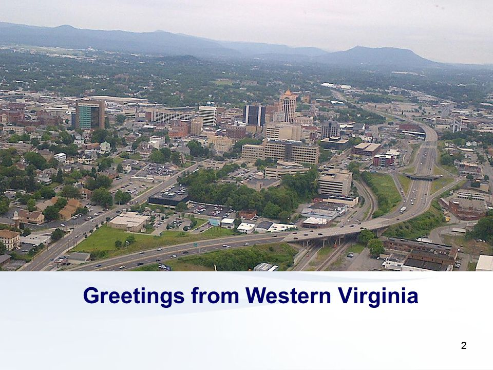 22 Greetings from Western Virginia