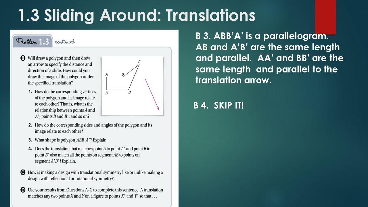 1.3 Sliding Around: Translations B 4. SKIP IT. B 3.