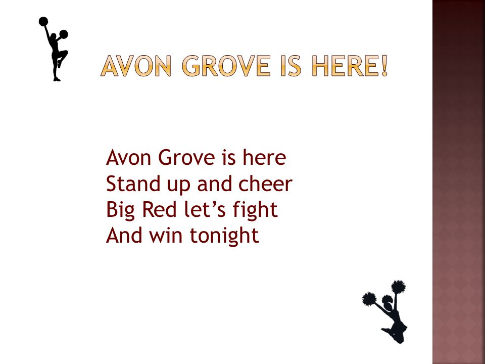 Avon Grove is here Stand up and cheer Big Red let's fight And win tonight